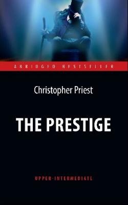 The Prestige / Престиж (Upper-Intermediate)